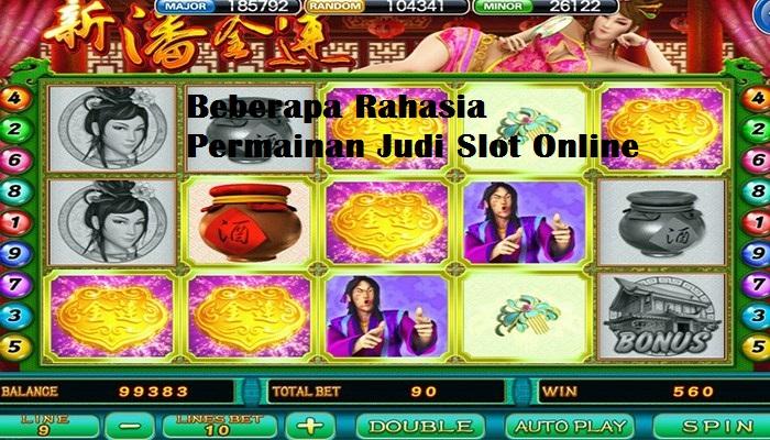 Beberapa Rahasia Permainan Judi Slot Online